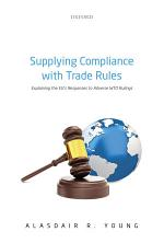 Supplying Compliance with Trade Rules