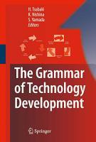The Grammar of Technology Development PDF
