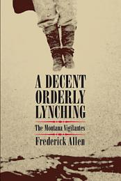 A Decent, Orderly Lynching