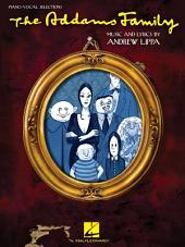 The Addams Family (Songbook): Piano/Vocal Selections