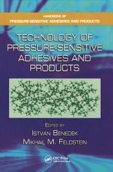 Technology Of Pressure Sensitive Adhesives And Products Book PDF