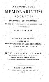 Xenophontis memorabilium Socratis dictorum et factorum ... libri quatuor