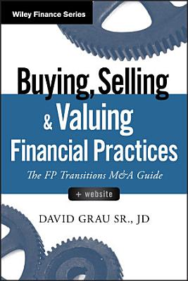 Buying  Selling  and Valuing Financial Practices    Website