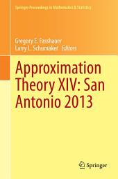 Approximation Theory XIV: San Antonio 2013