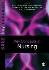 Key Concepts in Nursing PDF