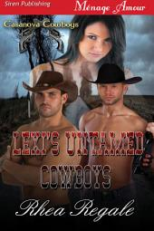 Lexi's Untamed Cowboys [Casanova Cowboys 1]