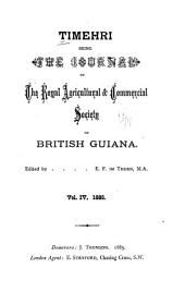 Timehri: The Journal of the Royal Agricultural and Commercial Society of British Guiana, Volume 4