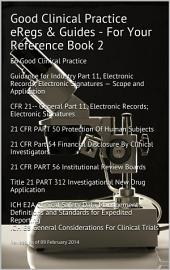Good Clinical Practice eRegs & Guides - For Your Reference Book 2