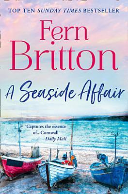 A Seaside Affair  A heartwarming  gripping read from the Top Ten bestseller