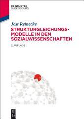 Strukturgleichungsmodelle in den Sozialwissenschaften: Ausgabe 2