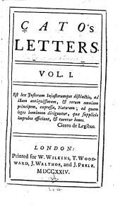 Cato's Letters: Volume 1