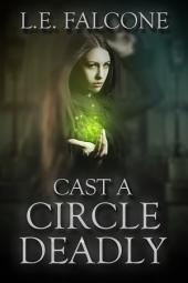 Cast a Circle Deadly