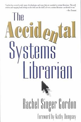 The Accidental Systems Librarian