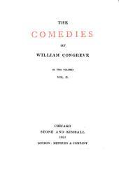 The Comedies of William Congreve: Volume 2