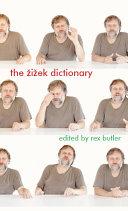 The Žižek Dictionary