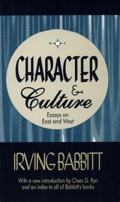 Character and Culture: Essays on East and West