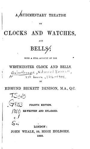 A Rudimentary Treatise on Clocks and Watches and Bells