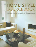 The Home Style Sourcebook PDF