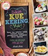 Bikin Kue Kering, Yuk!: untuk pemula