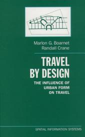 Travel by Design: The Influence of Urban Form on Travel