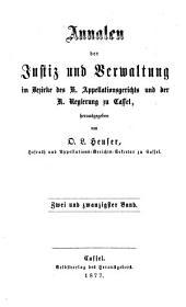 Annalen der Justizpflege und Verwaltung in Kurhessen: Band 22