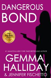 Dangerous Bond: Jamie Bond Mysteries book #4