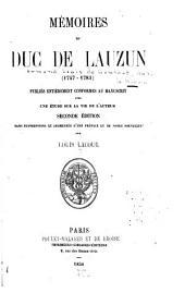 Mémoires du duc de Lauzun (1747-1783).: Publiés entièrement conformes au manuscrit, avec une étude sur la vie de l'auteur