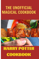 The Unofficial Magical Cookbook PDF