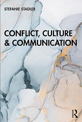 Conflict  Culture and Communication