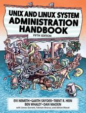 UNIX and Linux System Administration Handbook: Edition 5