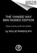 The Yankee Way B N Signed Edition PDF