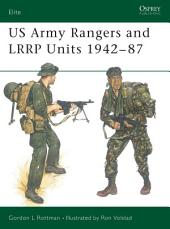 US Army Rangers & LRRP Units 1942–87