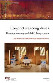 Conjonctures congolaises: Chroniques et analyses de la RDCongo en 2011