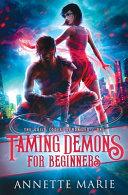 Taming Demons for Beginners
