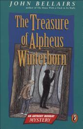 The Treasure of Alpheus Winterborn: An Anthony Monday Mystery
