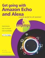 Get going with Amazon Echo and Alexa in easy steps PDF