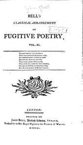 Bell's Classical Arrangement of Fugitive Poetry ...: Volumes 11-12