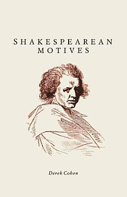 Shakespearean Motives