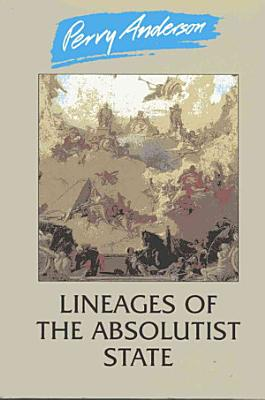 Lineages of the Absolutist State PDF