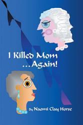I Killed Mom Again  Book PDF