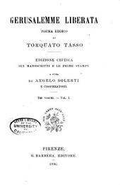 Gerusalemme Liberata: Poema Eroico; Edizione Critica Sui Manoscritti E Le Prime Stampe, Volume 1