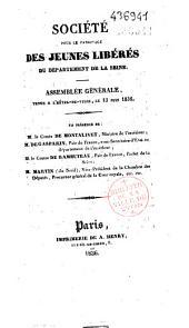 Société pour le patronage des jeunes libérés du département de la Seine. Assemblée générale, tenue à l'Hôtel-De-Ville, le 12 juin 1836