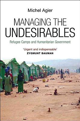 Managing the Undesirables PDF