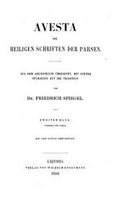 Avesta, die heiligen schriften der parsen: bd. Vispered und Yaçna
