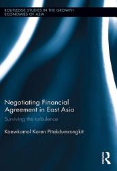 Negotiating Financial Agreement in East Asia PDF