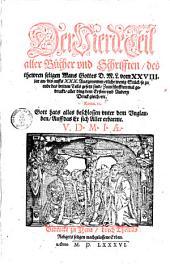 ¬Der ... Teil aller Bücher vnnd Schrifften des thewren, seligen Mans Gottes Doct. Mart. Lutheri: Vom XXVIII. jar an, bis auffs XXX. ...