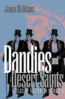 Dandies and Desert Saints PDF