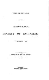 Proceedings of the Western Society of Engineers: Volume 6