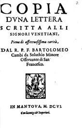 Copia d'una lettera scritta alli Signori Venetiani: piena di affettuosissima carità