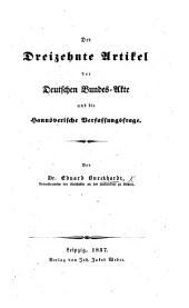 Der dreizehnte Artikel der Deutschen Bundes-Akte und die hannöverische Verfassungsfrage